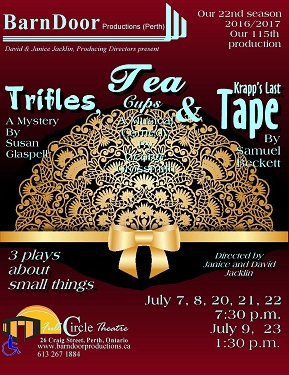 Trifles, Tea & Tape, July 7 to 23
